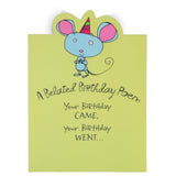 Belated Happy Birthday Greeting Card