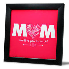Love You Mum Tile Frame