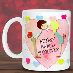 Honey Be Mine Forever Love Mug