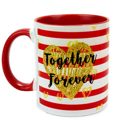We Together Forever Mug
