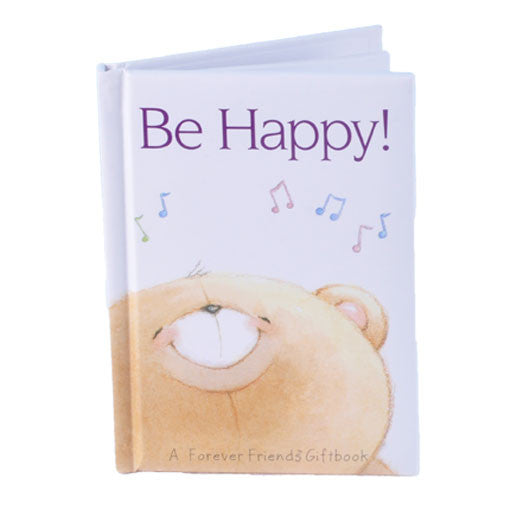 Forever Friends Gift Book - Be Happy