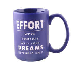 Motivational mug:Effort