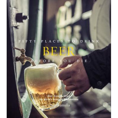 Fifty Place to Drink Beer Before You Die