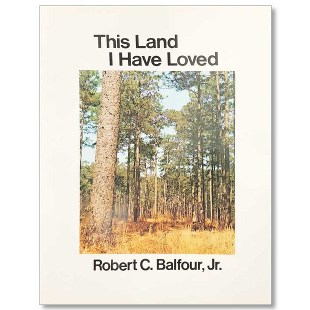 """This Land I Have Loved"" by Robert C. Balfour"