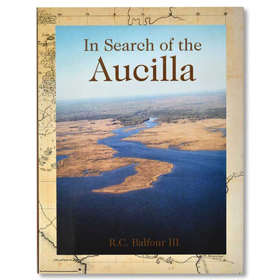 """In Search of the Aucilla"" by Robert C. III Balfour"