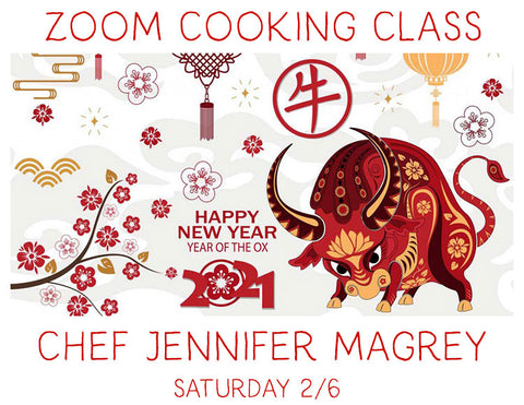 2/6 Chinese New Year!  A Zoom Cooking Class