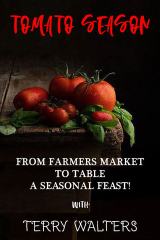 8/14 From Farmers Market to Table:  A Seasonal Feast