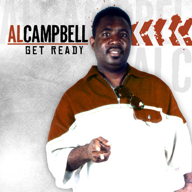 Al Campbell - Get Ready [Album]