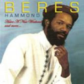Beres Hammond - Have A Nice Weekend & More [Album]
