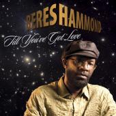 Beres Hammond - Till You've Got Love [Single]