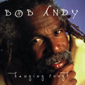 Bob Andy - Hanging Tough [Album]