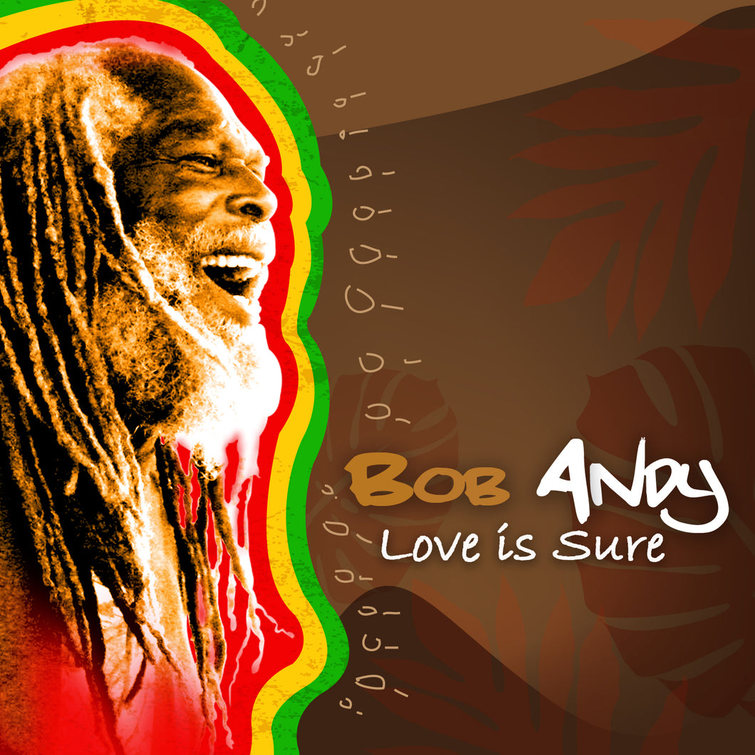 Bob Andy - Love Is Sure - Single