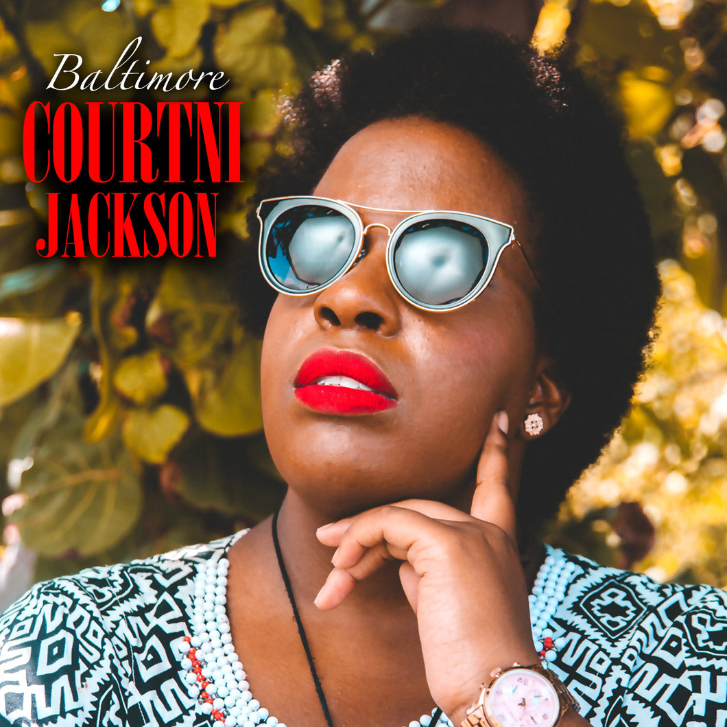 Courtni Jackson - Baltimore [Single]