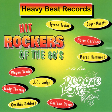 Hit Rockers Of The 80s - Reggae Love Vol. 1 [Various Artists]