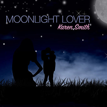 Karen Smith - Moonlight Lover - [Single]