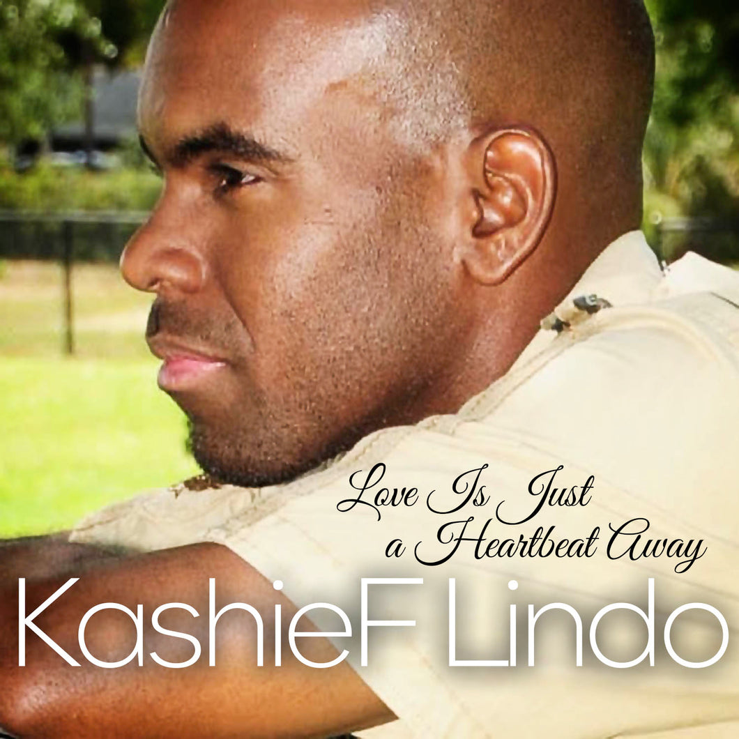 Kashief Lindo - Love Is Just a Heartbeat Away [Single]