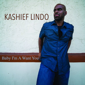 Kashief Lindo - Baby I m A Want You - Single