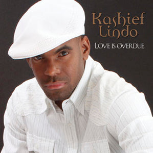 Kashief Lindo - Love Is Overdue [Single]
