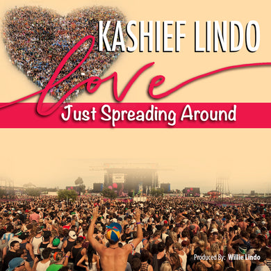 Kashief Lindo - Love Just Spreading Around [Single]