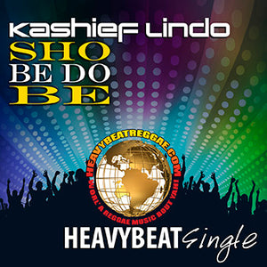 Kashief Lindo - Sho Be Do Be [Single]