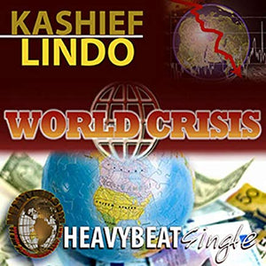 Kashief Lindo - World Crisis - [Single]