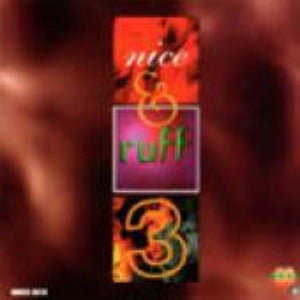 Nice & Ruff Vol. 3 - Various Artists - [Album]