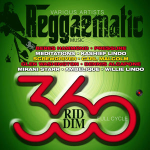 Reggaematic Music - 360 Riddim - Various Artists [Album]