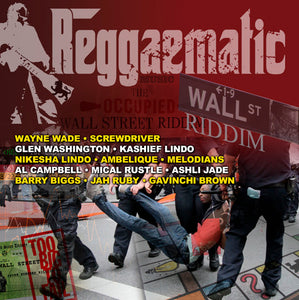 Reggaematic music - Wall Street Riddim - Various Artists [Album]