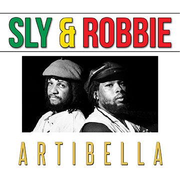 Sly & Robbie - Artibella [Single]