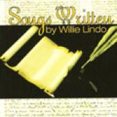 Willie Lindo - Songs Written By Willie Lindo - [Physical CD]