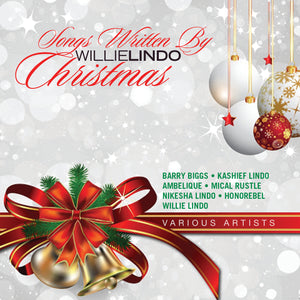 Willie Lindo - Songs Written By Willie Lindo - Christmas [Album]