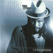 Tinga Stewart - Unforgettable [Album]