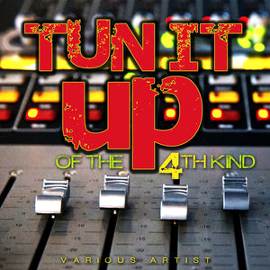 Tun It Up Of The 4th Kind - Various Artists - [Album]