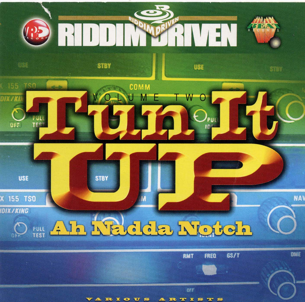 Tun It Up Ah Nadda Notch Vol. 2 - Various Artists [Album]