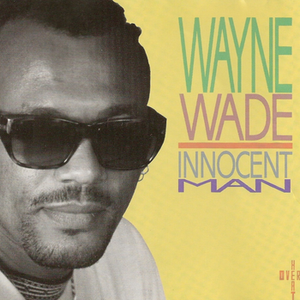 Wayne Wade - Innocent Man - [Album]