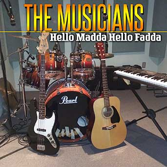 THE MUSICIANS - HELLO MADDA HELLO FADDA [Single]