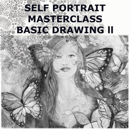SELF PORTRAIT MASTERCLASS BASIC DRAWING II