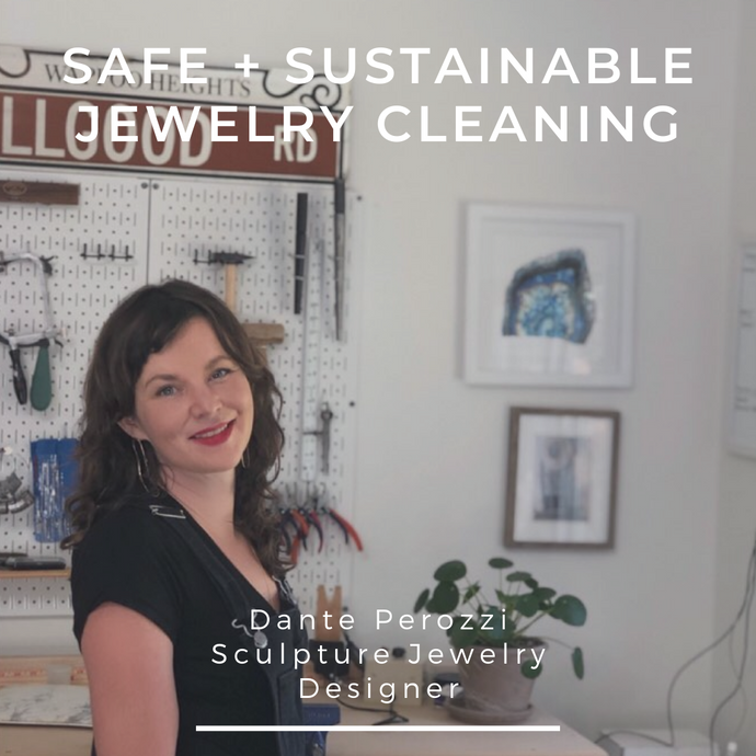 Safer Jewelry Cleaning with Dante Perozzi