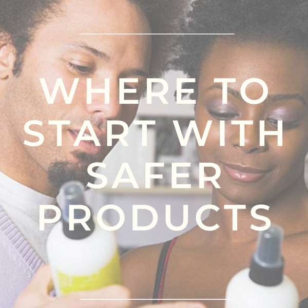I Want To Use Cleaner Products: Where Do I Start?