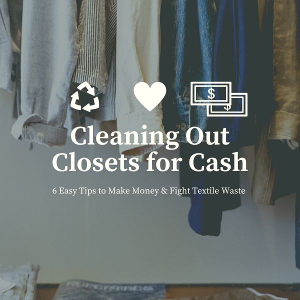 Cleaning Out Closets for Cash: The Conscious Consumer Recirculating Clothes