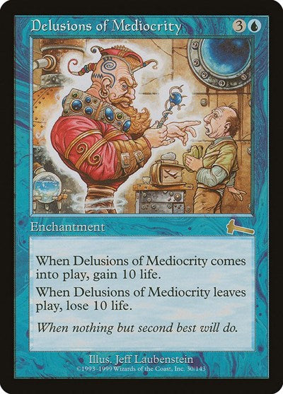 Delusions of Mediocrity [Urza's Legacy] | Lvl Up Gaming UK