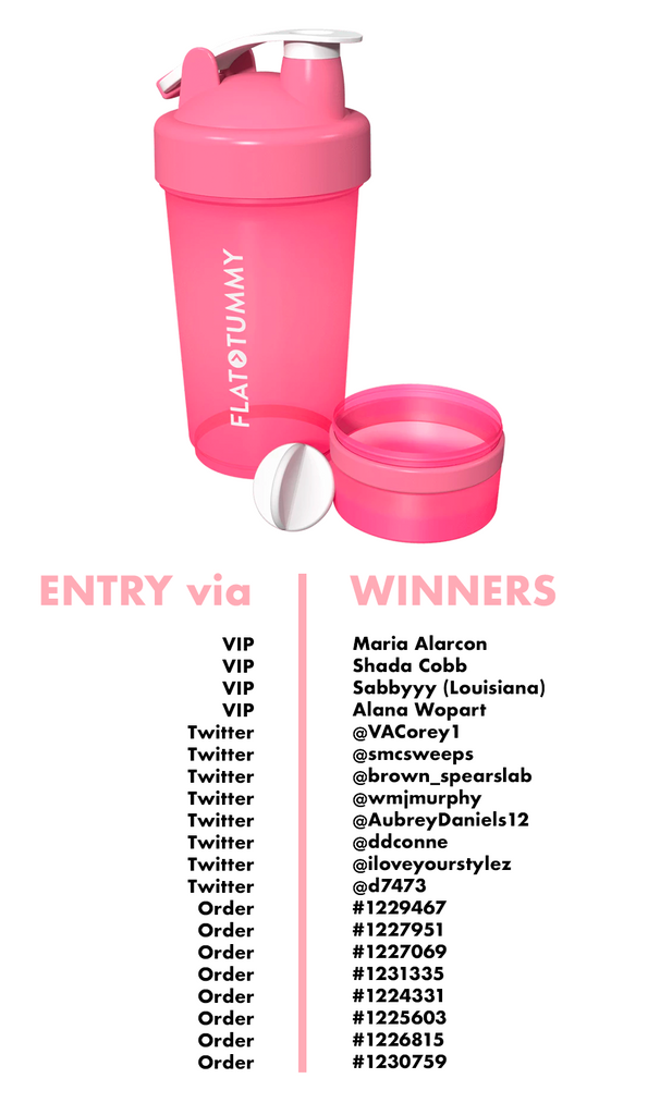 Flat Tummy Shaker Bottle Winners Week 5