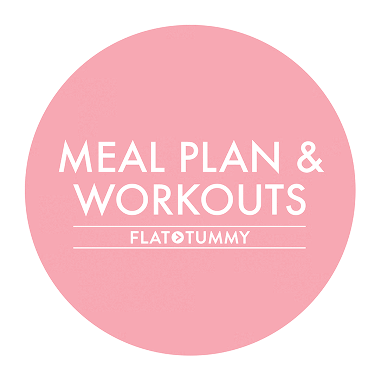 Flat Tummy Co Lifestyle 7 day meal & workout plan 7 Day Challenge: Meal Plan & Workouts