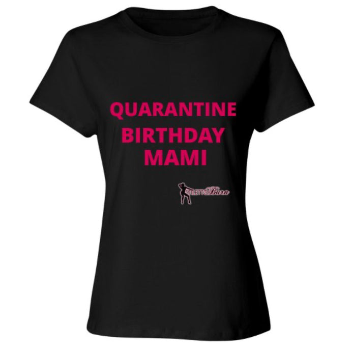 QUARANTINE BIRTHDAY MAMI