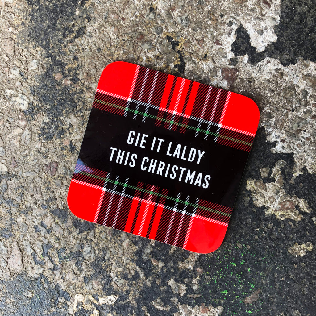 Gie it Laldy, Scottish Gifts, Gie it Laldy This Christmas, Tartan Coasters, Glasgow Gifts
