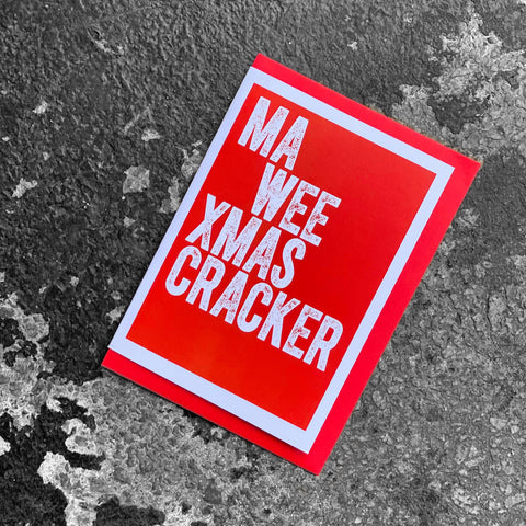 Gie It Laldy 'Ma Wee Xmas Cracker' Scottish Card