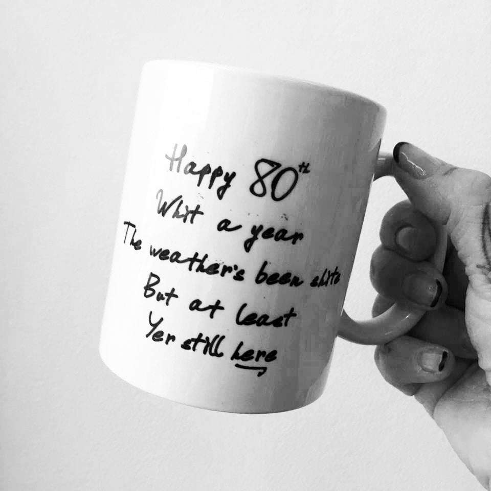 happy birthday,gie it laldy,mug,mugs,glasgow,glasgow gift shop,scotland,made in scotland,gift shop,scottish gifts,scottish culture,celebration,age,80