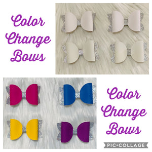 Color change bows (leave note for clip or headband)