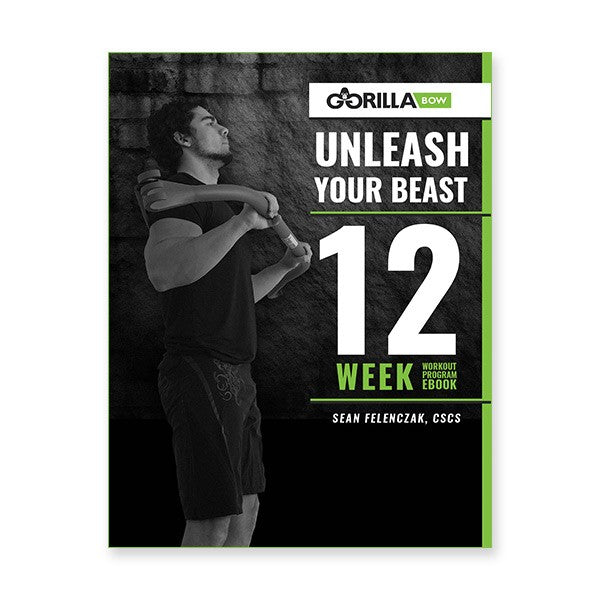 Unleash Your Beast - 12 Week Workout eBook - Gorilla Fitness