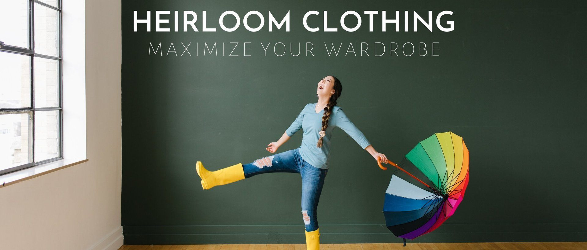 Heirloom Clothing- Minimize your Closet